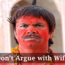dont argue with wife