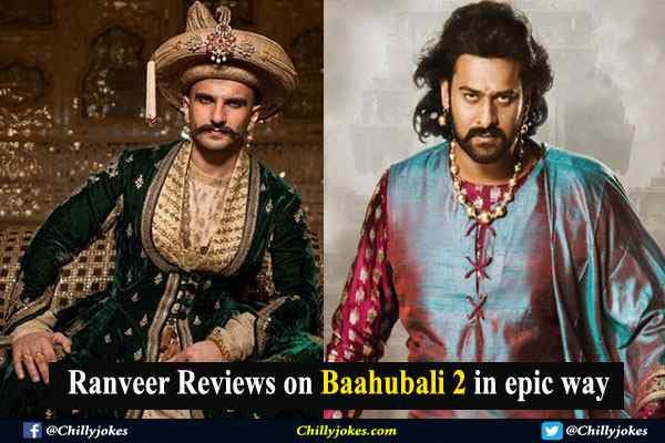 BAAHUBALI 2 REVIEW BY ACTOR RANVEER SINGH