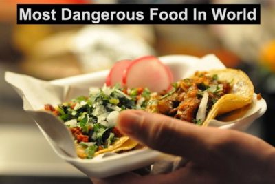 world most dangerous food we should avoid